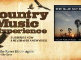 The Blue Sky Boys - When the Roses Bloom Again - Country Music Experience
