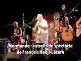 Marmande: spectacle François Hadji-Lazaro