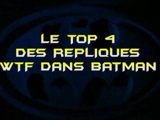 Le TOP 4 des répliques WTF dans Batman