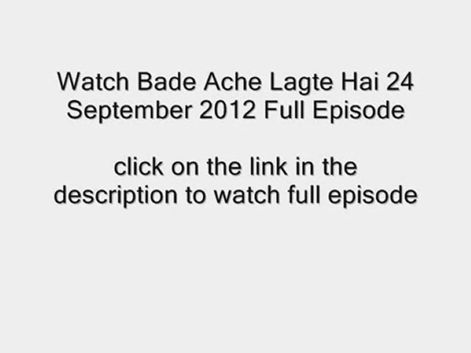 Watch Bade Ache Lagte Hai 27 September 2012 Full Episode