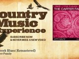 The Carter Family - Bear Creek Blues - Remastered - Country Music Experience