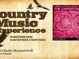 The Carter Family - Heaven's Radio - Remastered - Country Music Experience