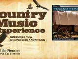 The Sons Of The Pioneers - Song of the Pioneers - Country Music Experience