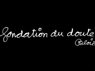 La Fondation du doute
