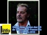 Gilbert Abas sur France Info à propos de Mohamed Merah à Toulouse