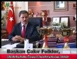 Başkan Çakır Folklor, Kültürümüzün Önemli Faktörlerinden Biridir