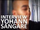 Interview Yohann Sangaré