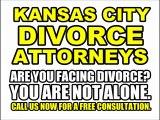 KANSAS CITY DIVORCE ATTORNEYS KC DIVORCE LAWYERS MO MISSOURI
