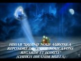 """10. El'HISSAB """"QUAND NOUS AURONS A REPONDRE DE CE QUE NOUS AVONS REGARDE ET ECOUTE""""  {Cheikh Ibrahim Mulla}"""
