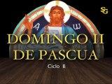 Videocatequesis II Domingo de Pascua-B