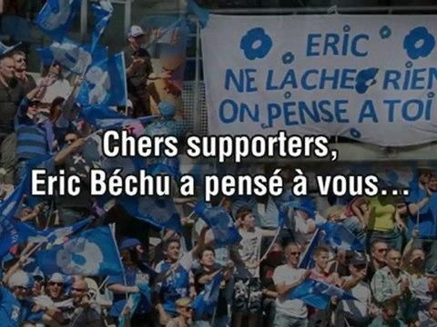 Eric Béchu : un message aux supporters