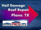 Hail Damage Roof Repair - Plano, TX