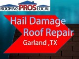 Hail Damage Roof Repair - Garland, TX