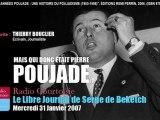 Thierry Bouclier: Les Années Poujade (Le Libre Journal de Serge de Beketch, 31/01/2007, Radio Courtoisie)