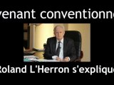 Roland L'Herron s'explique /  Signature convention