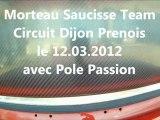 MST 2 Morteau Saucisse Team Pole Passion à  DIJON PRENOIS 12032012