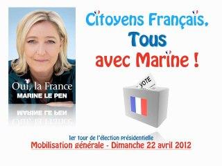 VOTEZ - Marine 2012 pour la France !