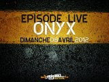ONYX live à L'Original Festival #01
