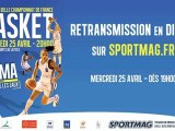 Retransmission en direct match LFB - 1/2 finale retour - Lattes-Montpellier - Challes-les-Eaux Basket