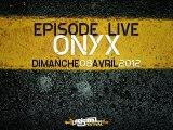 ONYX live à L'Original Festival #02