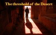 The Threshold of the Desert - TRAILER
