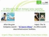 3c sports village Noida | 9910007460 | 3c New project Noida | 3c Sports village