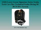 Scuba Diving, OMS Larry Green Signature Series Scuba Tech Cave Rec Technical Scuba Diving BC BCD Dive System