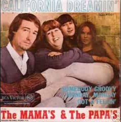 Mamas and  Papas - California Dreamin'
