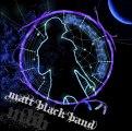 Matt Black Band - Running In The Dark