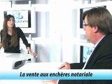 #TiVimmo -#Immobilier & Conseils des #Notaires de France - La vente aux #enchères# notariales