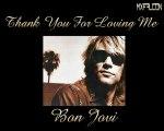 Thank You For Loving Me -Bon Jovi-Legendado