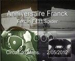 Ferrari F431 Au Mans - Anniversaire Franck - Cadeau des potes