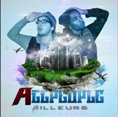 """Allpeople - Ailleurs [1ér Extrait De La Net Tape """"Ailleurs""""] Prod By (T-Tue Beatz)"""