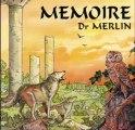 Docteur Merlin - Chant de fidélité