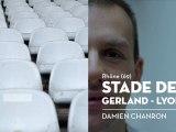 Le stade de Gerland, Lyon, le coup de cœur de Damien - Bienvenue chez vous