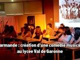 Marmande: comédie musicale au lycée al de Garonne