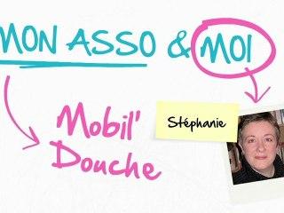 Mon Asso & Moi - Episode 7 : Mobil' douche