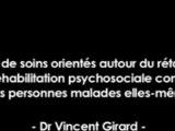 """Docteur Vincent Girard (Audio + Présentation PowerPoint) """"Le concept de soins orientés autour du rétablissement : une réhabilitation psychosociale construite par les personnes malades elles-mêmes?"""", 2ème Congrès de Réhabilitation Psychosociale"""