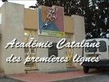 ACADEMIE CATALANE DES PREMIERES LIGNES