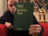 Alain Soral - Le Livre Vert, de Mouammar El-Kadhafi
