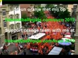 euro2012_ Holland _ here we come_de oranje leger komt eraan_the army of the dutch lion is coming