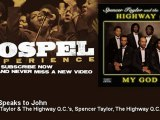 Spencer Taylor & The Highway Q.C.'s, Spencer Taylor, The Highway Q.C.'s - Jesus Speaks to John