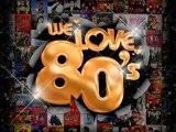 Unvergessene Musik  aus den 80s Teil 1