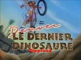 Denver le dernier dinosaure .Génerique .