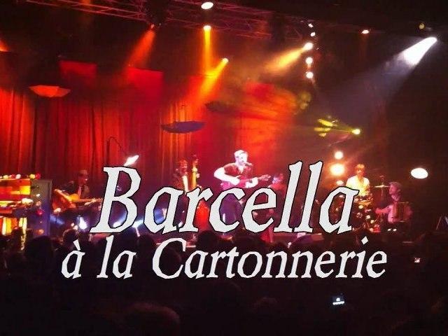 Barcella @ la Cartonnerie