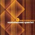 Reminiscence Quartet - Eu So Quero Um Xodo