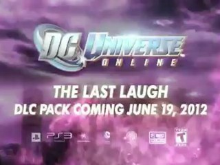 Trailer E3 The Last Laugh de DC Universe Online