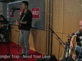 The Temper Trap - (rtl2.fr/videos) Need Your Love, Stay, Love Lost, The sea is calling, Trembling Hands