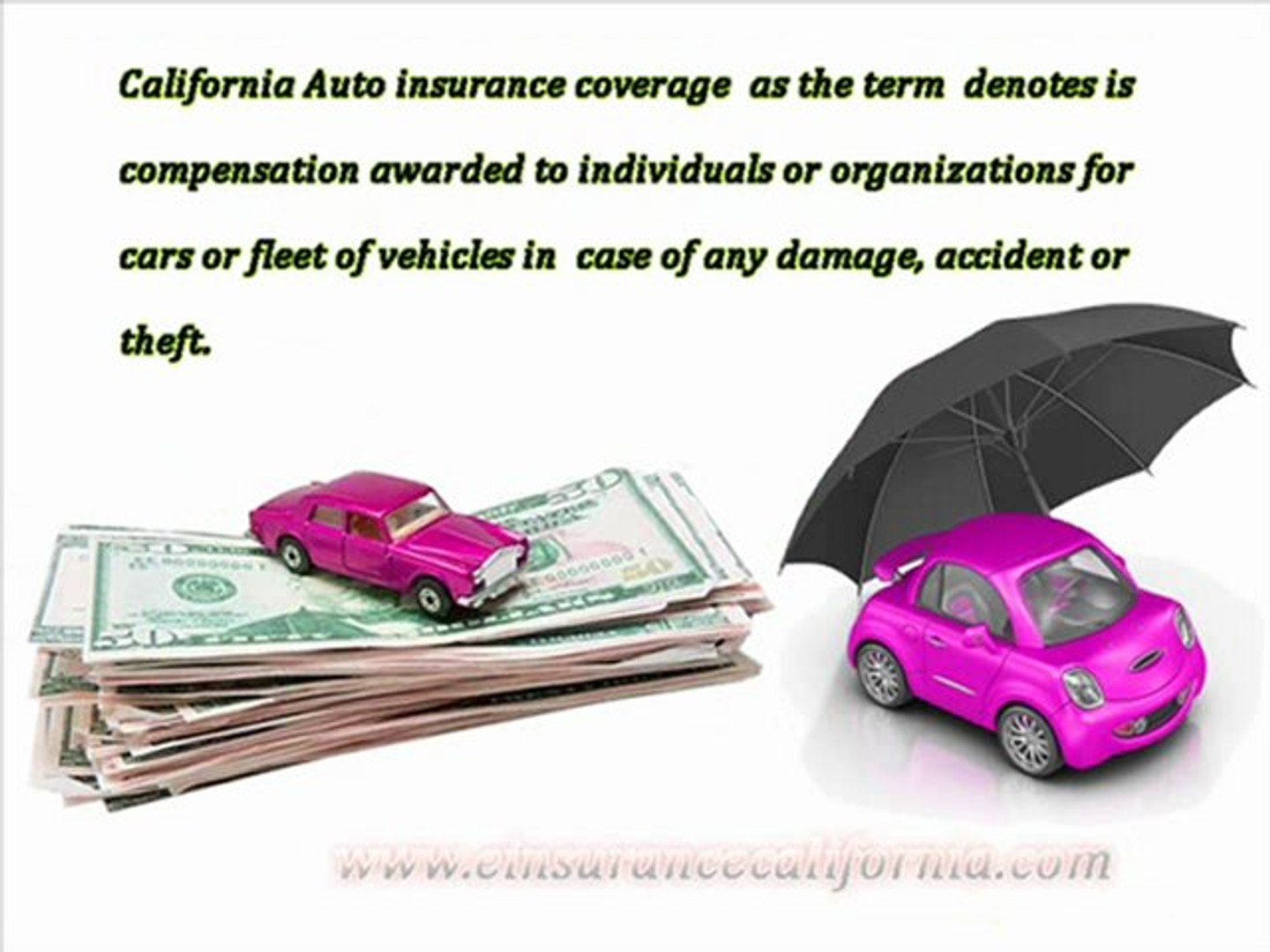California Auto Insurance Provide a complete Protection to our Vehicles