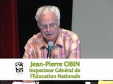 Colloque 2011 : JP. OBIN - l'école française et la question de l'éducation, approches historique et idéologique